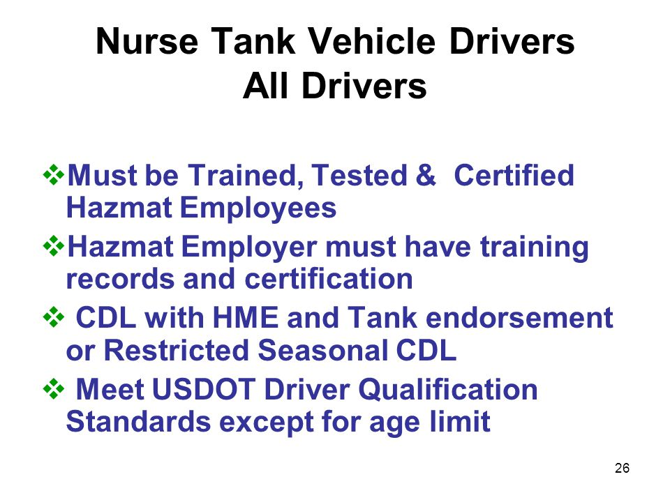 25 Nurse Tank Trailers Most Frequent Equipment Violations Discovered  Tank securement devices: missing or loose bolts, cracked fastners or frames  Cracked/broken hitches  Bad tires