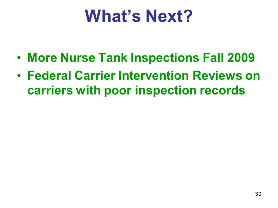 29 Nurse Tank Vehicle Drivers INTERSTATE Drivers  Must be at least 21 years of age