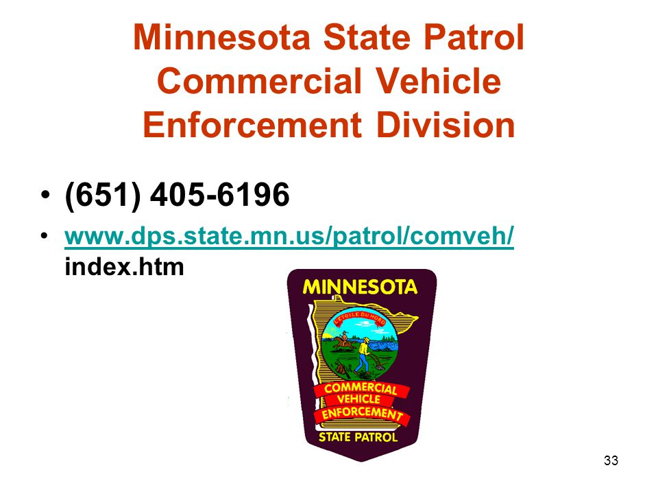 32 Office of Freight & Commercial Vehicle Operations Web Site www.dot.state.mn.us/cvo (651) 215-6330