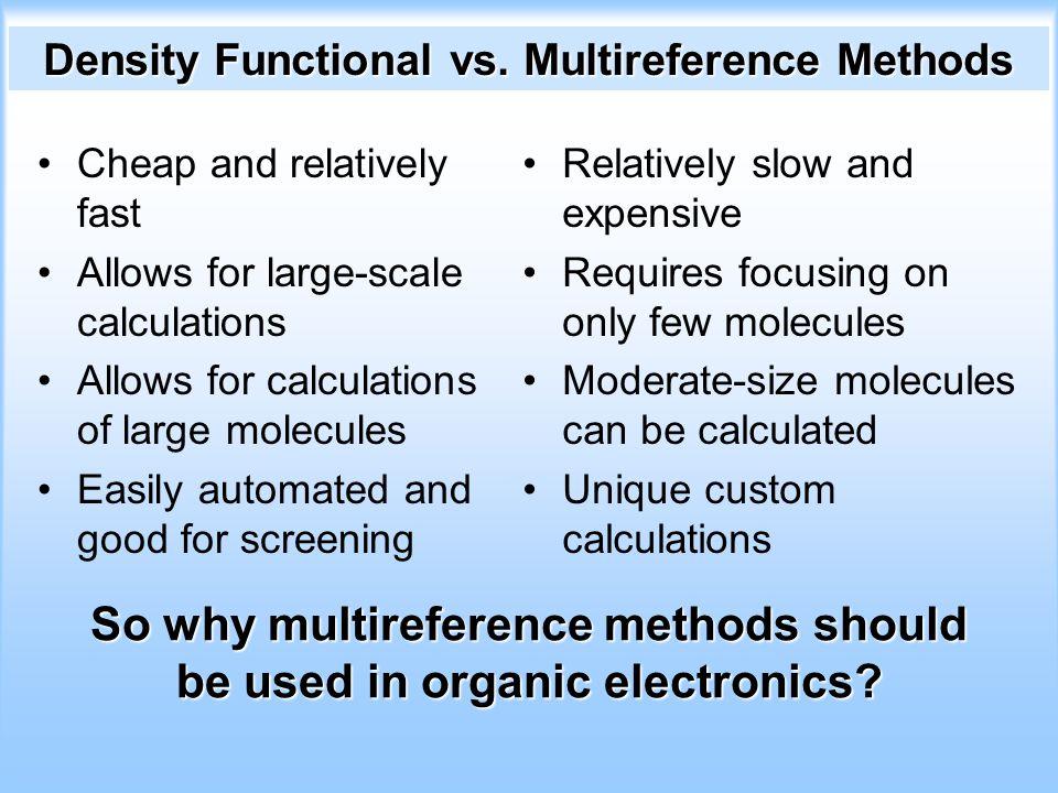 Density Functional vs.