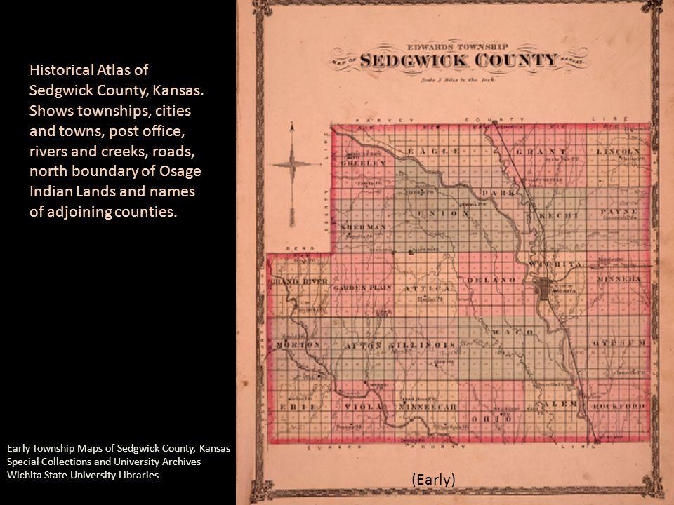 (Early) Historical Atlas of Sedgwick County, Kansas.