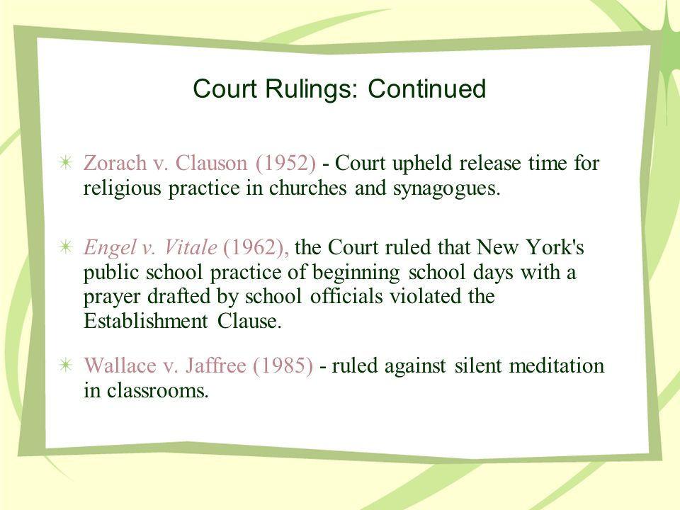 Court Rulings: Continued Zorach v.