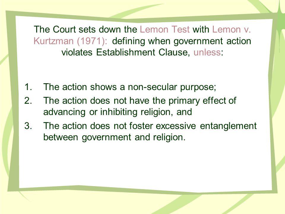 The Court sets down the Lemon Test with Lemon v.