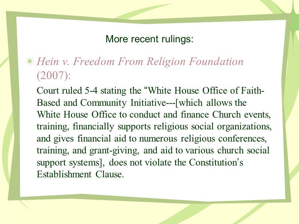 More recent rulings: Hein v.