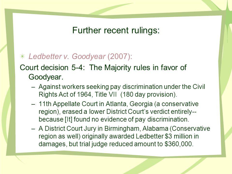 Further recent rulings: Ledbetter v.