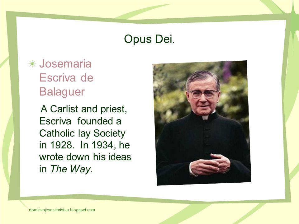 Opus Dei.