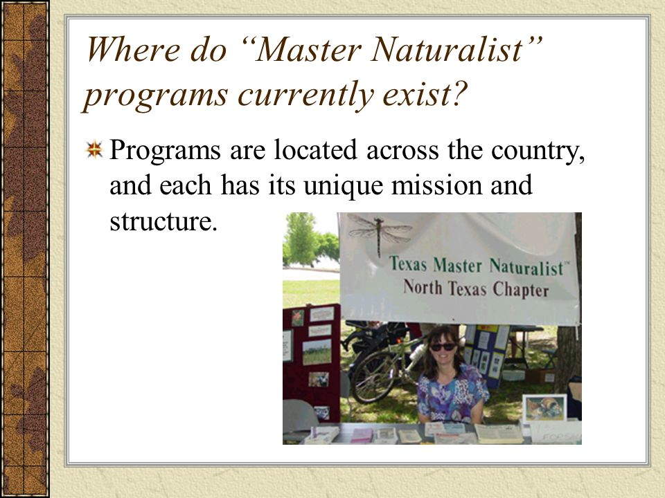 Where do Master Naturalist programs currently exist.