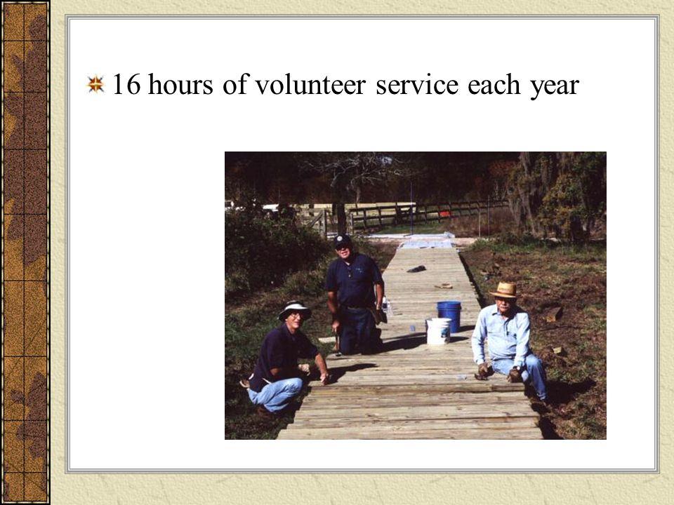 16 hours of volunteer service each year