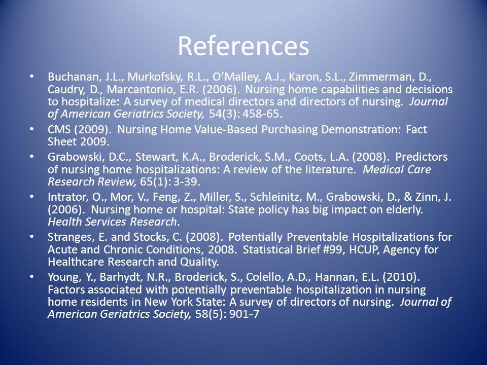 References Buchanan, J.L., Murkofsky, R.L., O'Malley, A.J., Karon, S.L., Zimmerman, D., Caudry, D., Marcantonio, E.R.