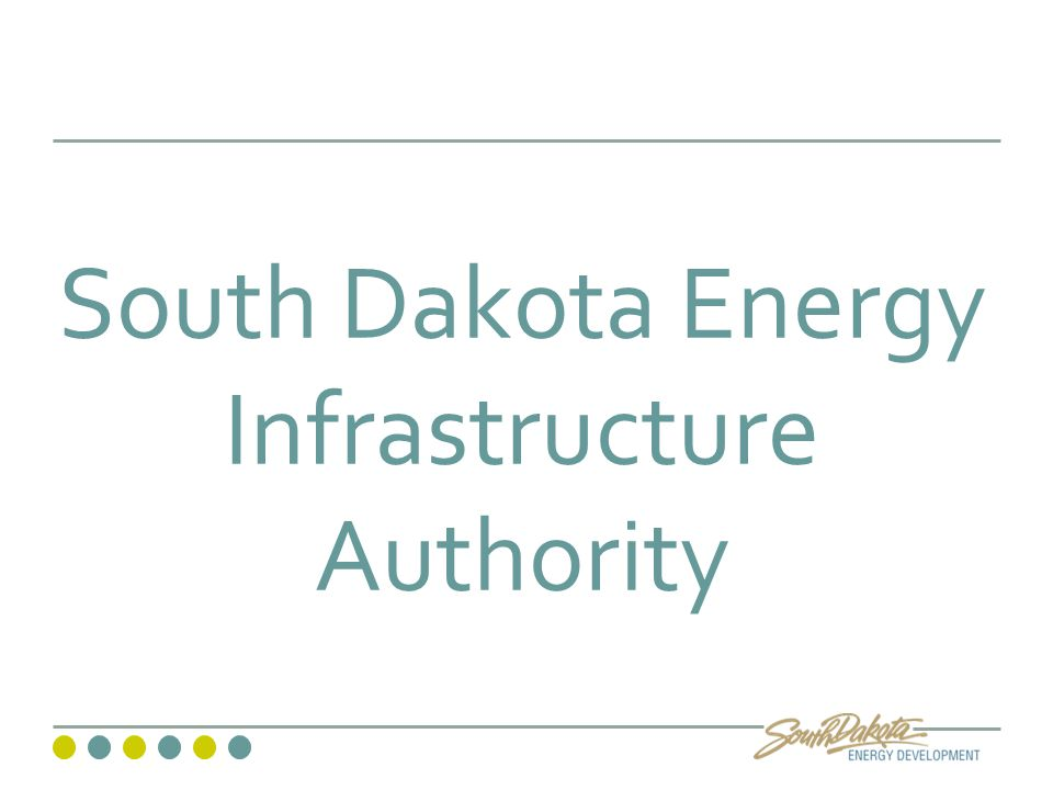South Dakota Energy Infrastructure Authority