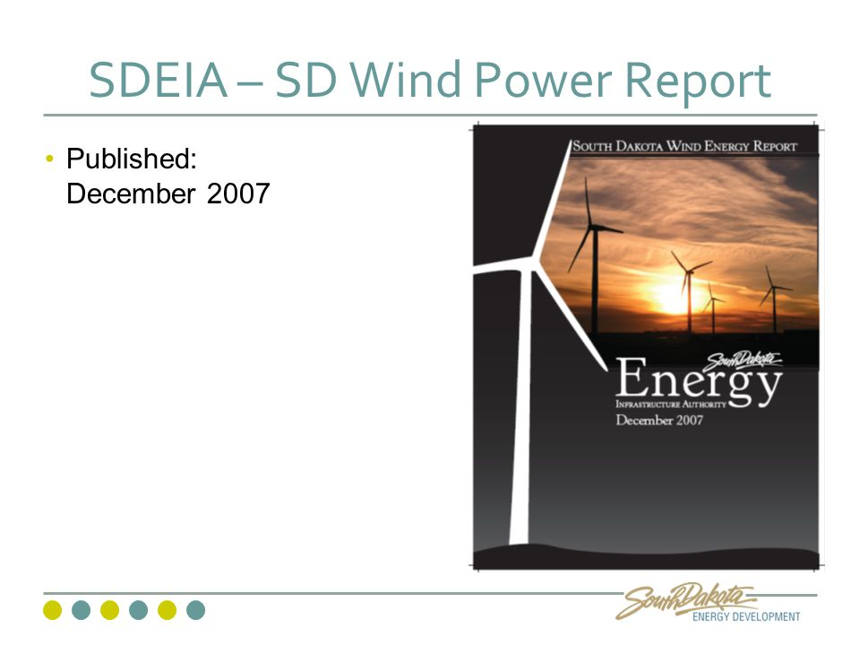 SDEIA – SD Wind Power Report Published: December 2007