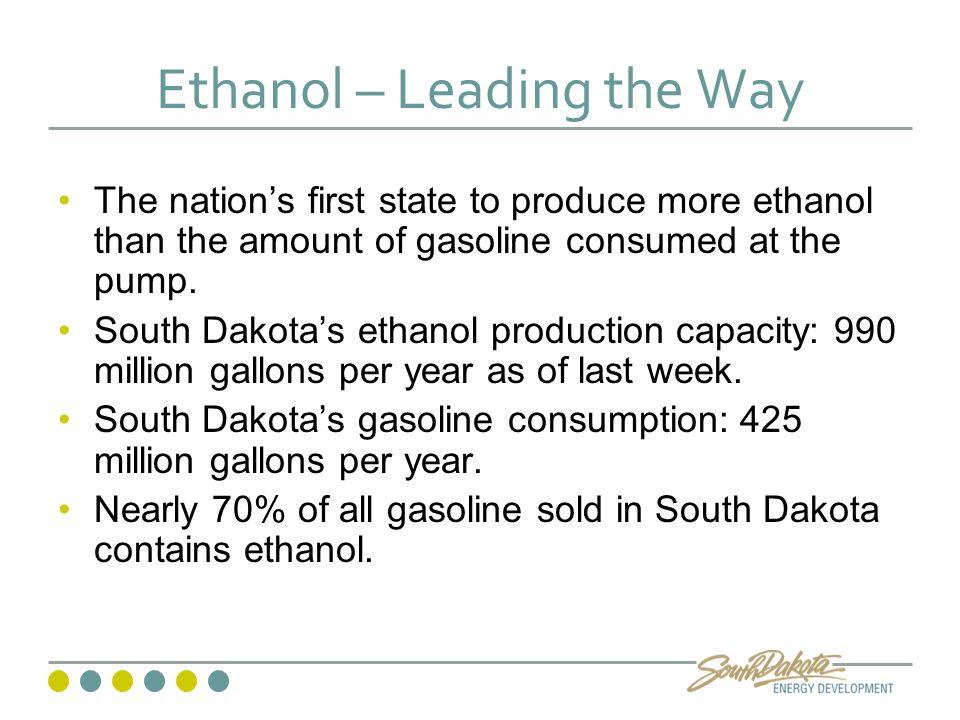 SD Ethanol Production Facts South Dakota has 15 ethanol plants.