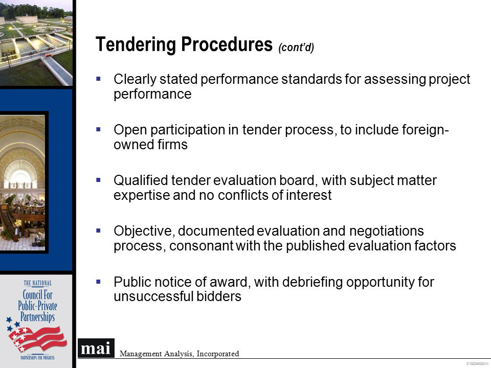 O102004008OMI Management Analysis, Incorporated Tendering Procedures (cont'd)  Clearly stated performance standards for assessing project performance