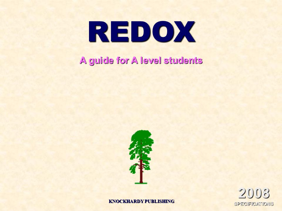 REDOX A guide for A level students KNOCKHARDY PUBLISHING 2008 SPECIFICATIONS