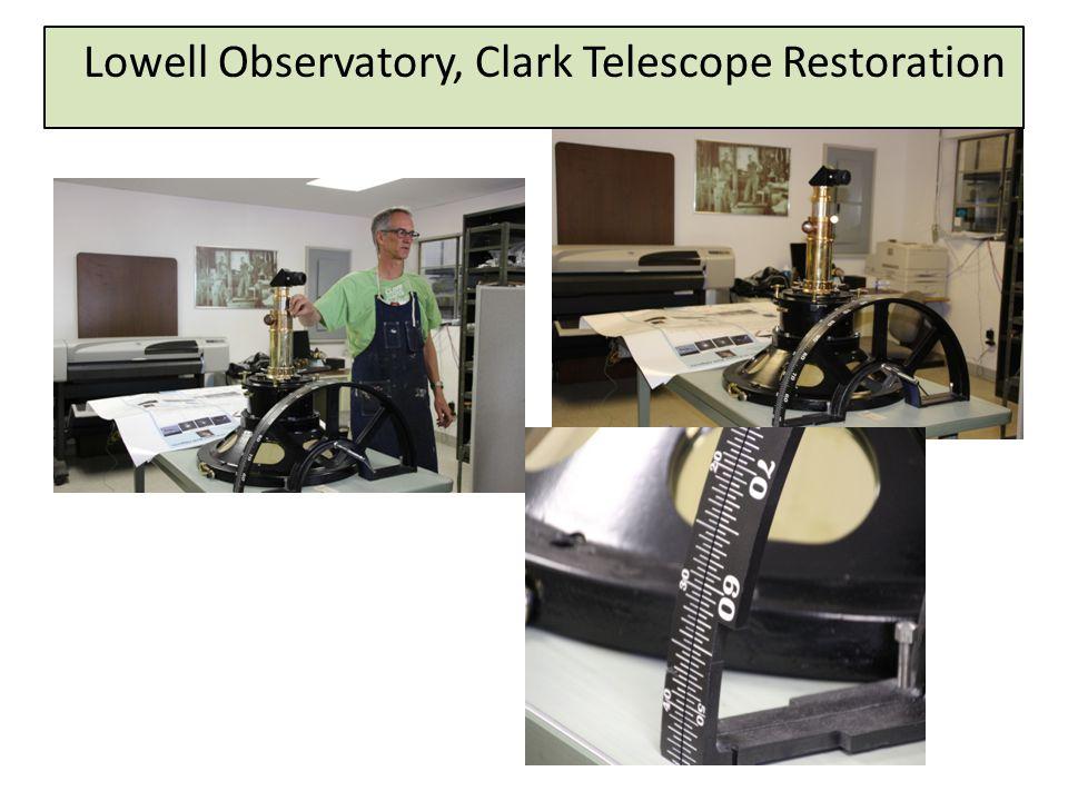 Lowell Observatory, Clark Telescope Restoration