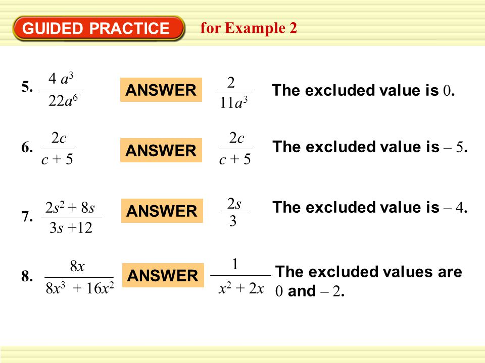 GUIDED PRACTICE for Example 2 5.4 a 3 22a 6 2 11a 3 ANSWERThe excluded value is 0.
