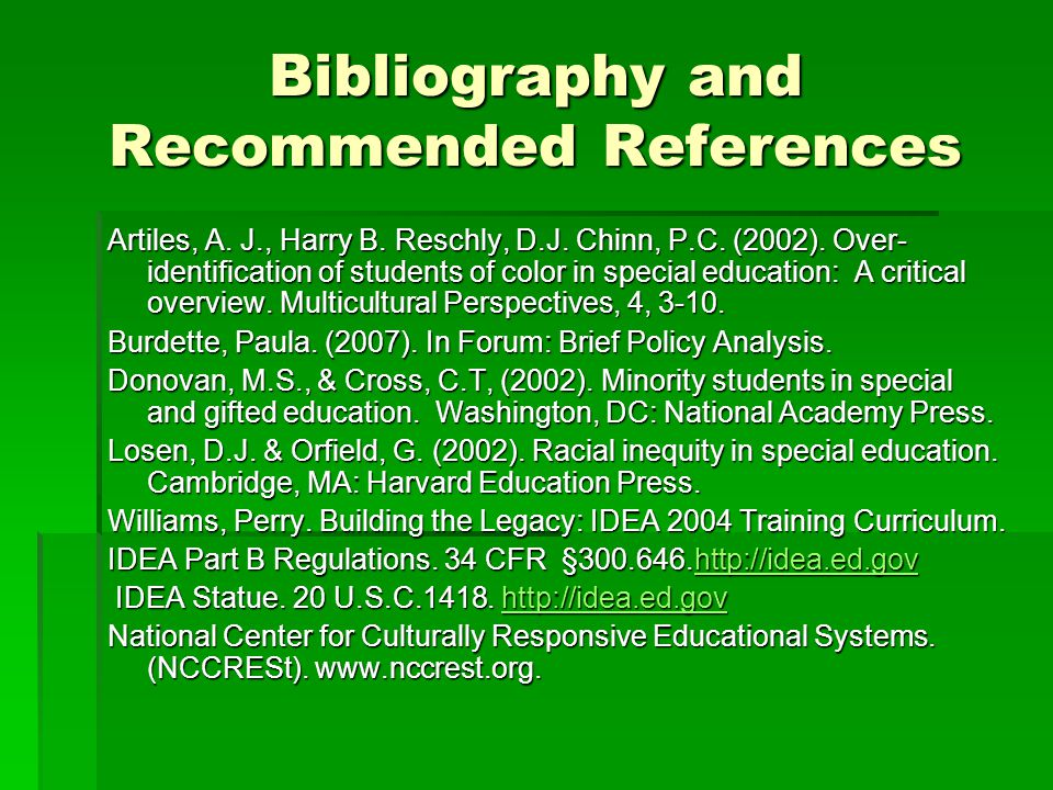 Bibliography and Recommended References Artiles, A.