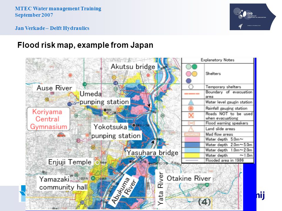 MTEC Water management Training September 2007 Jan Verkade – Delft Hydraulics Flood risk map, example from Japan