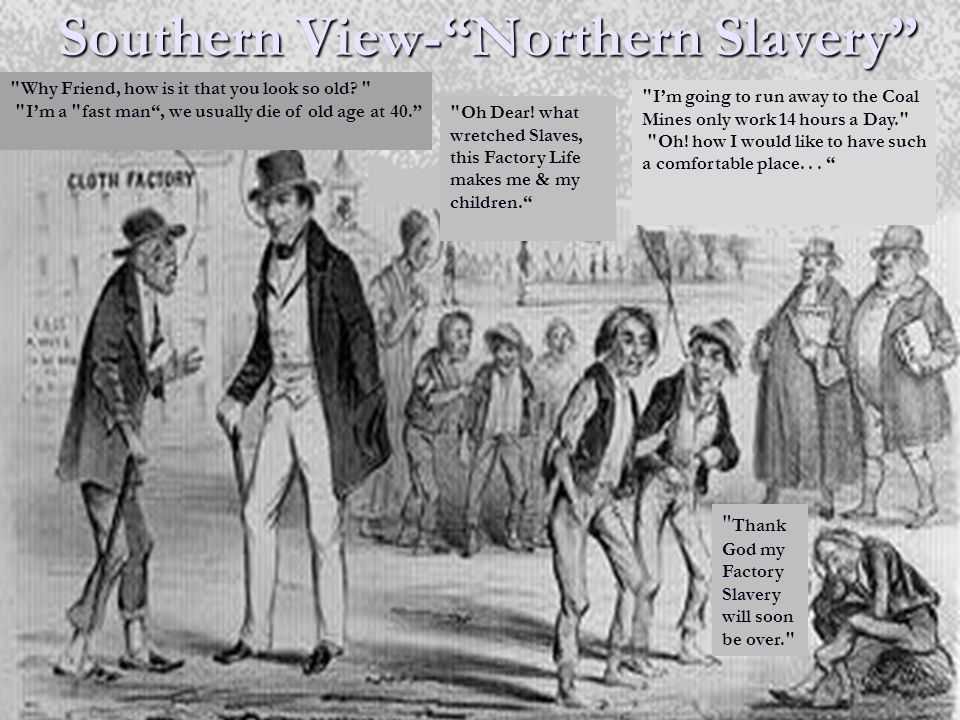 "Southern View-""Northern Slavery"""