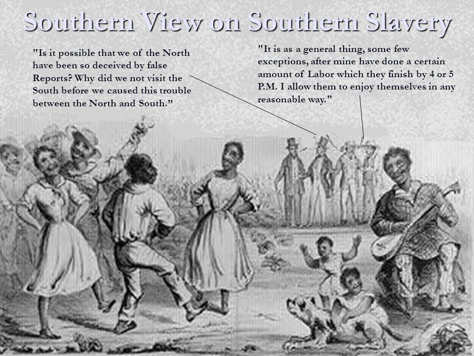 Southern View on Southern Slavery