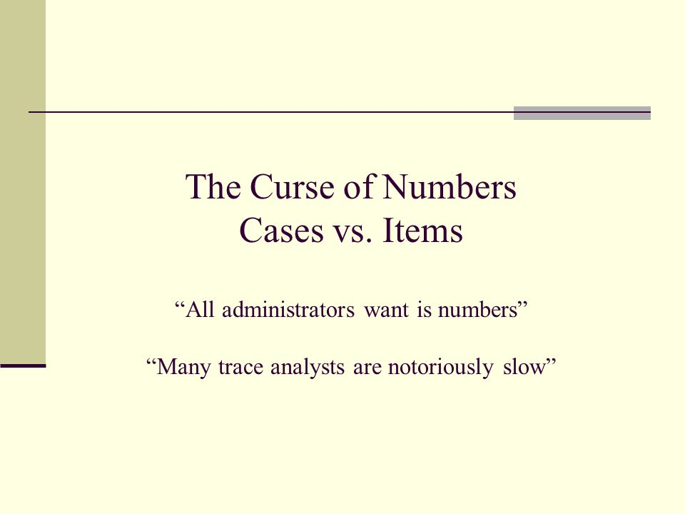 The Curse of Numbers Cases vs.