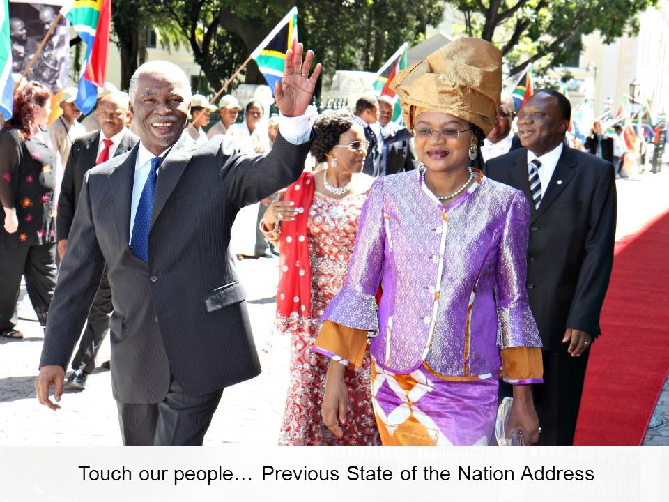 Touch our people… Previous State of the Nation Address