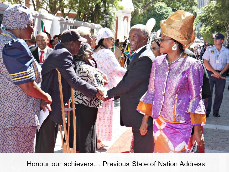 Honour our achievers… Previous State of Nation Address
