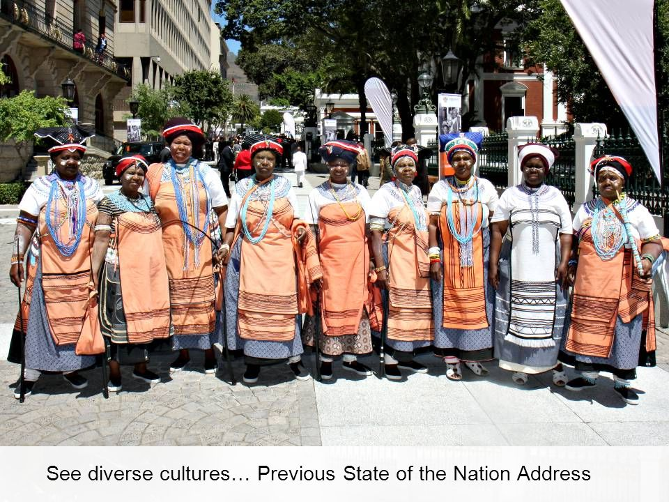 See diverse cultures… Previous State of the Nation Address