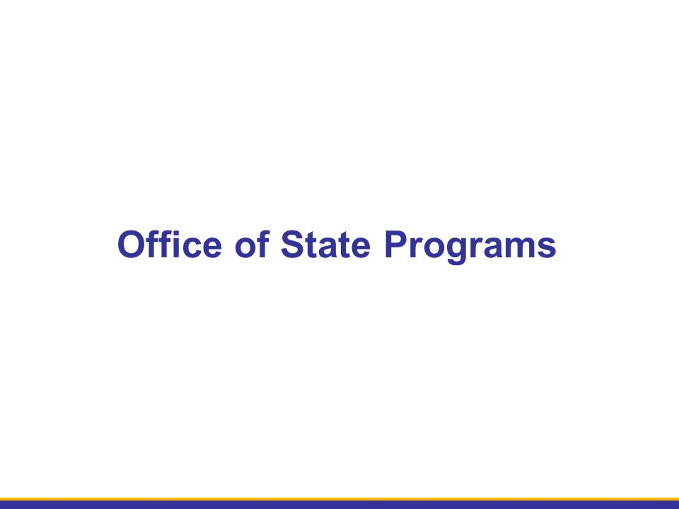 Office of State Programs