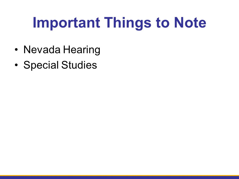Important Things to Note Nevada Hearing Special Studies
