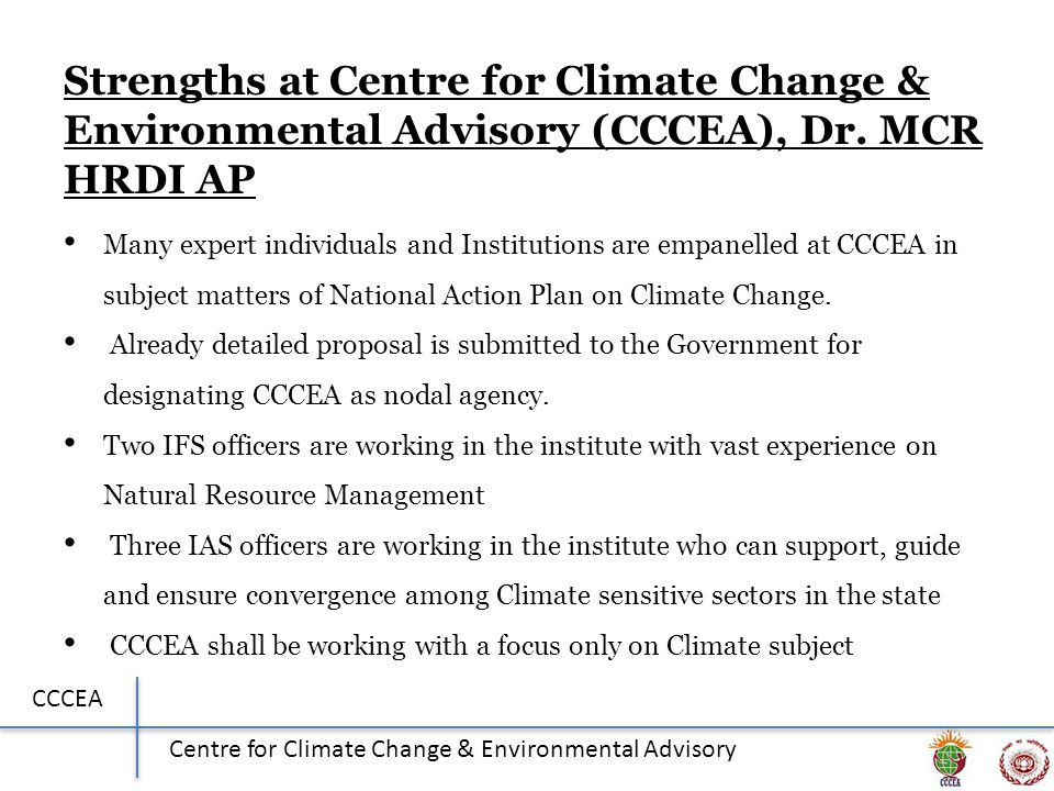 CCCEA Centre for Climate Change & Environmental Advisory Strengths at Centre for Climate Change & Environmental Advisory (CCCEA), Dr.