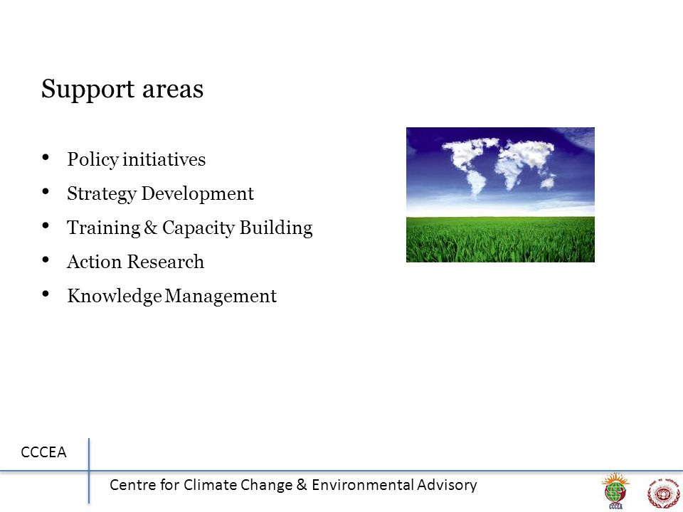 CCCEA Centre for Climate Change & Environmental Advisory Support areas Policy initiatives Strategy Development Training & Capacity Building Action Res