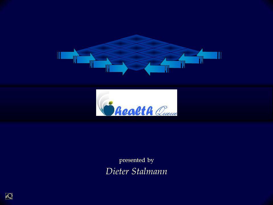 e Queue presented by Dieter Stalmann