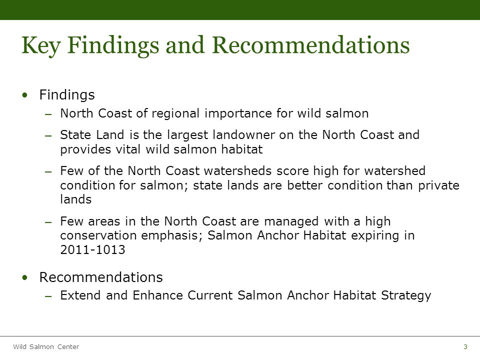 Wild Salmon Center24 Fish population data Data were gathered using the following sources: – Oregon Dept.