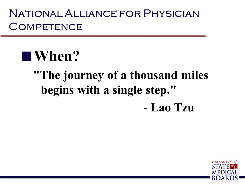 National Alliance for Physician Competence When?