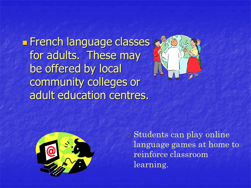 French language classes for adults.