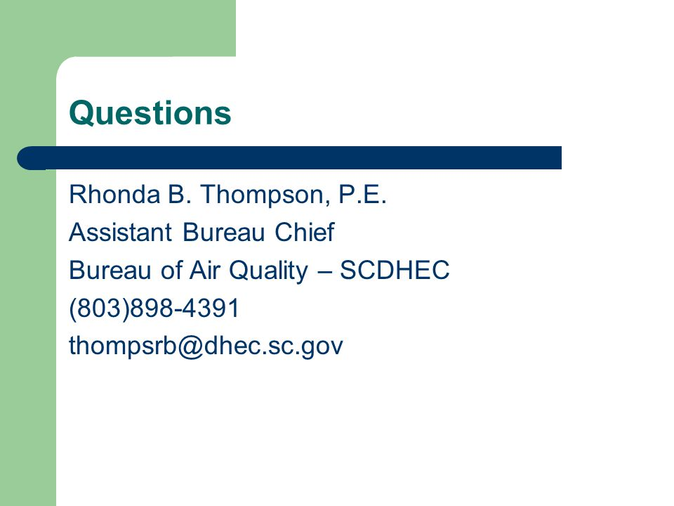Questions Rhonda B. Thompson, P.E.