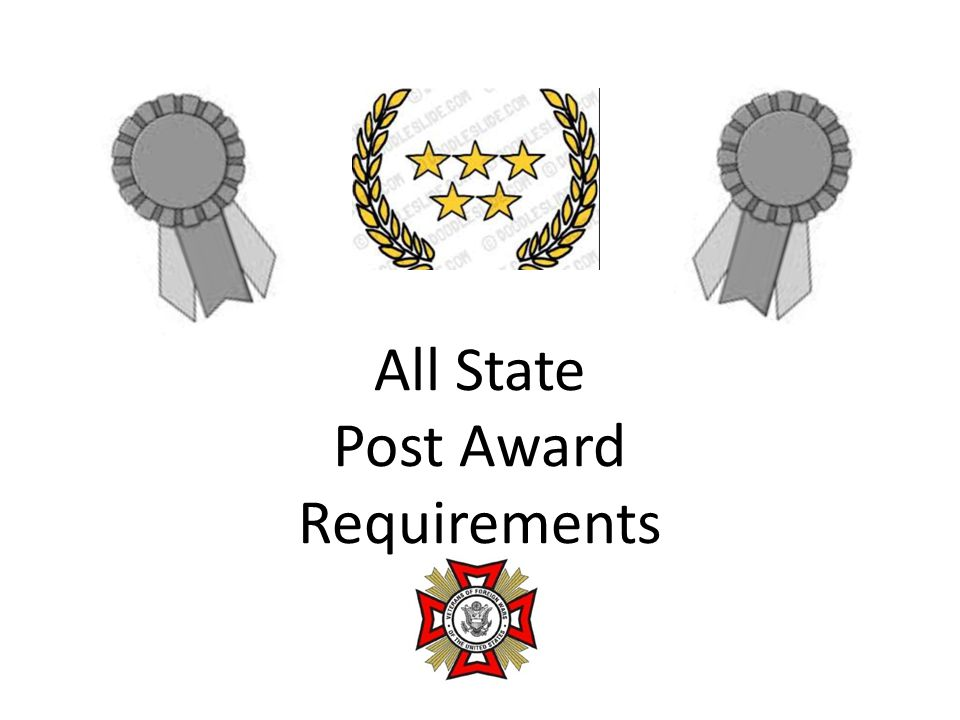  All State Awardees Will Receive: - An All State Commander's or Quartermaster's Cap Plus $80.00 to defray expenses