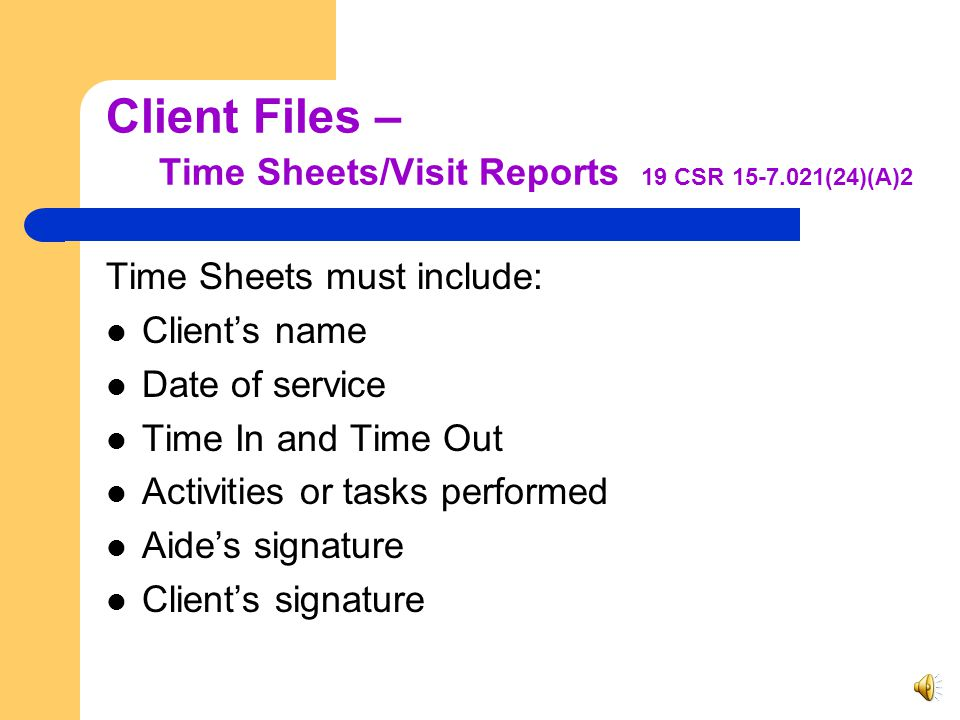 Client Files – Authorization for Services 19 CSR 15-7.021(24)(A)1 LTACS LCDE Service Plan (DA-3) Service Plan Supplements (DA-3a) Authorization from W