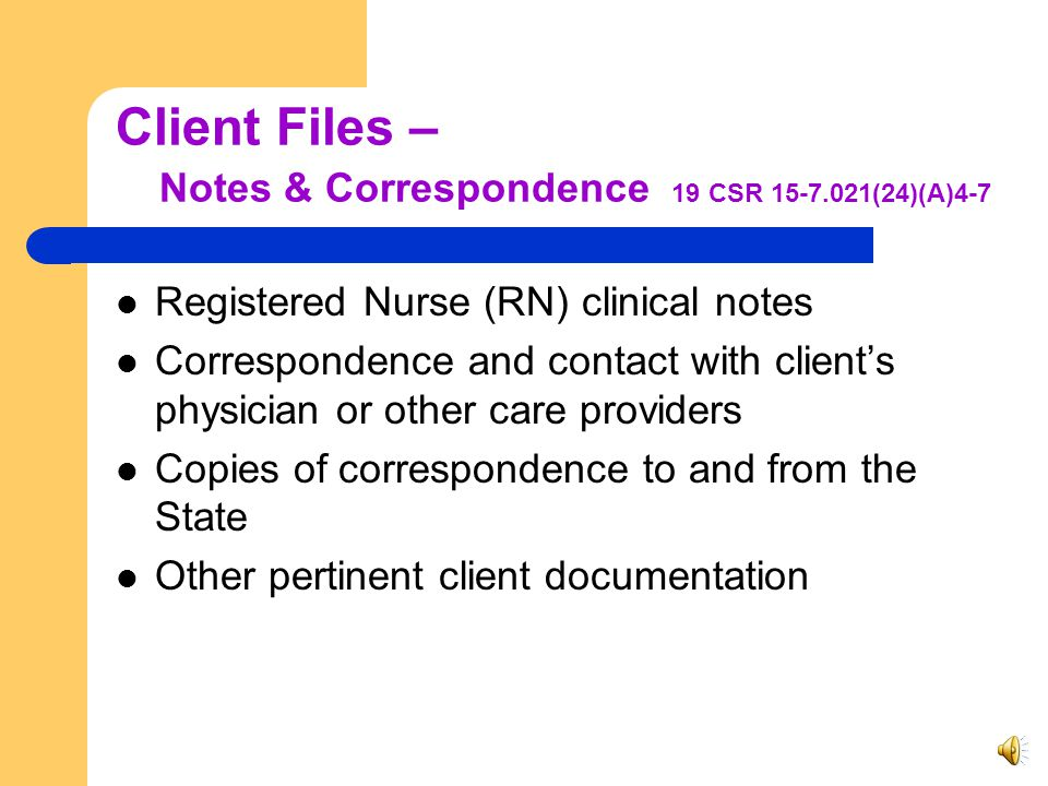 Client Files – Authorized & Delivered Services Discrepancies between authorized and delivered services are to be documented. (19 CSR 15-7.021(24)(A)3)