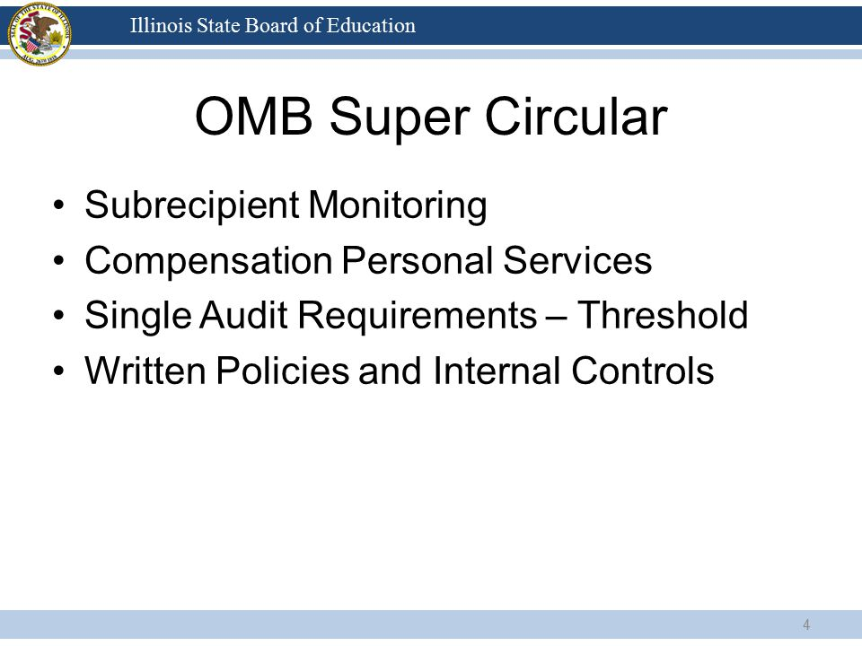 Illinois State Board of Education OMB Super Circular Subrecipient Monitoring Compensation Personal Services Single Audit Requirements – Threshold Writ