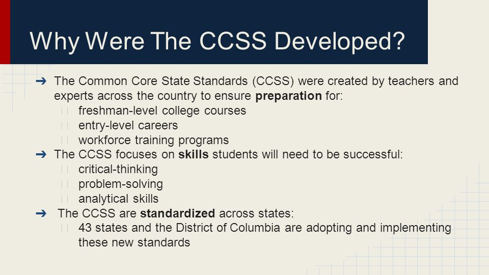 Why Were The CCSS Developed.