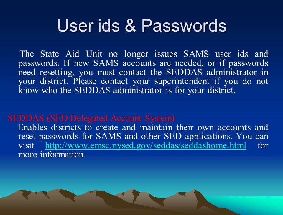 How to Get to SAMS Click Log On http://portal.nysed.gov