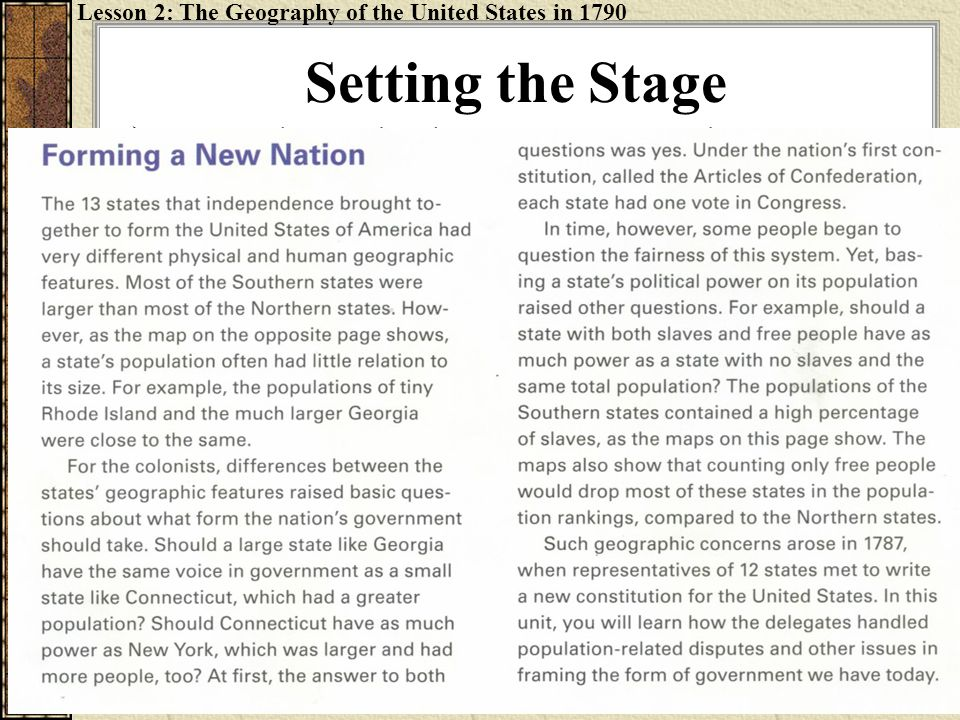 Lesson 2: The Geography of the United States in 1790 Setting the Stage  Open the textbook to pages 142 and 143 and read page 143.