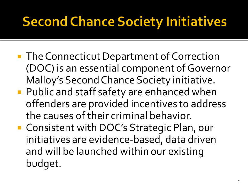  The Department's new procedures, which will be implemented in the Fall of 2015 will also:  Improve the facility environment by reducing incidents and the trauma all correctional staff and offenders are exposed to.