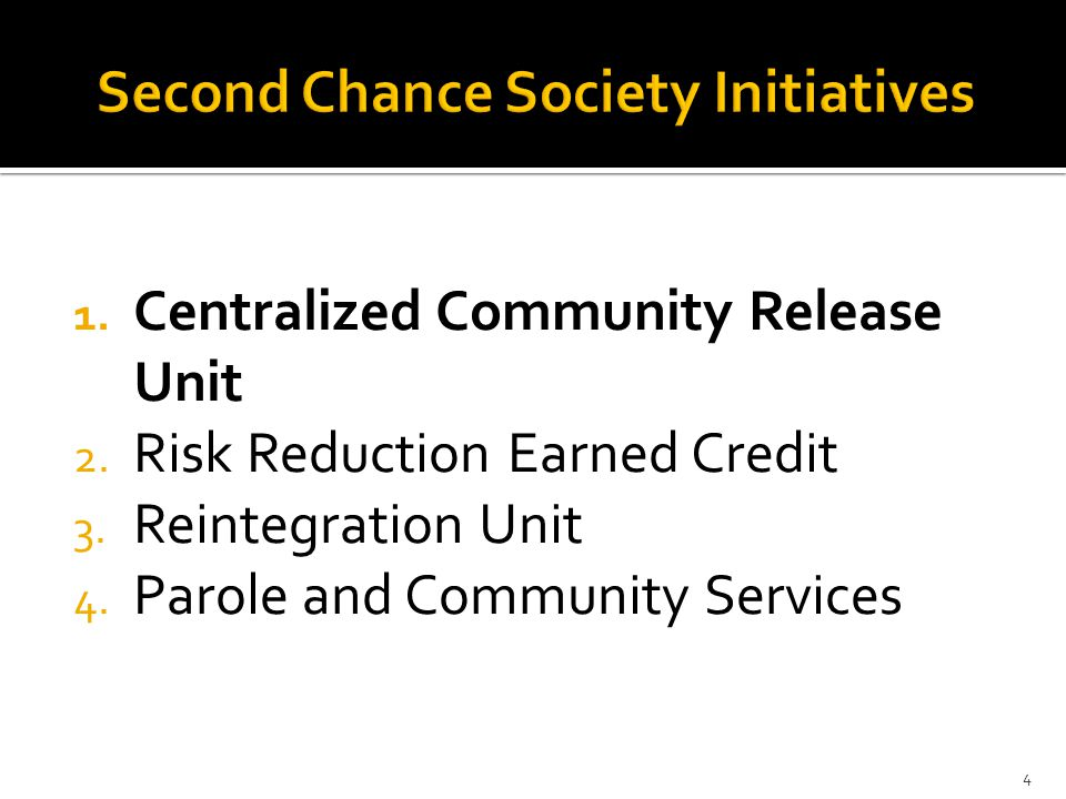  A LEAN event was conducted by the Department of Correction, and as a result the Department, within existing resources, has developed a Centralized Community Release Unit.