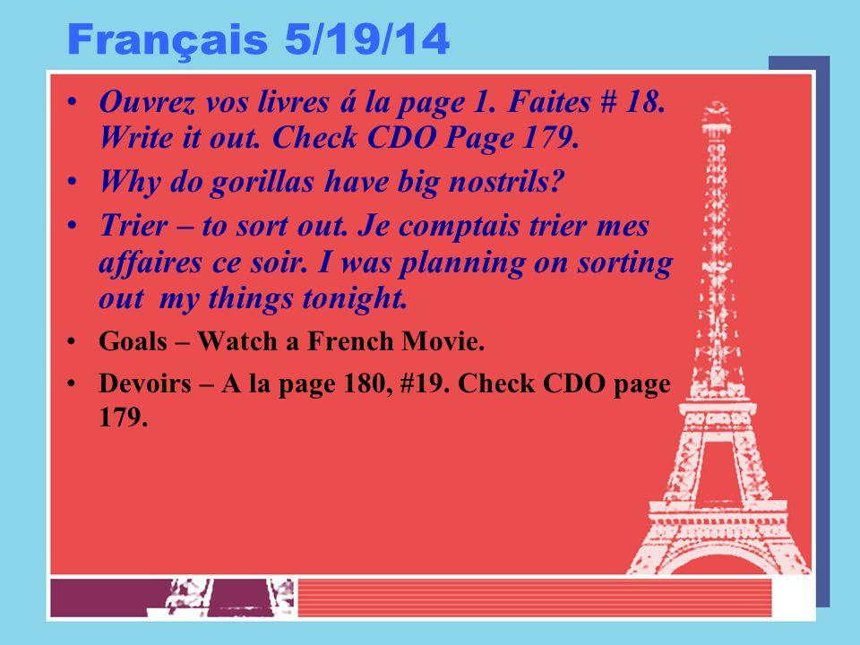 Français 5/19/14 Ouvrez vos livres á la page 1. Faites # 18.