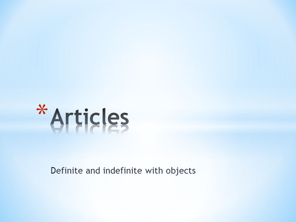 Definite and indefinite with objects
