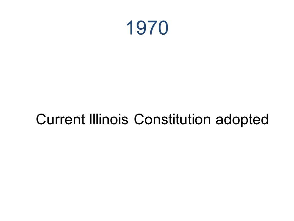 1970 Current Illinois Constitution adopted