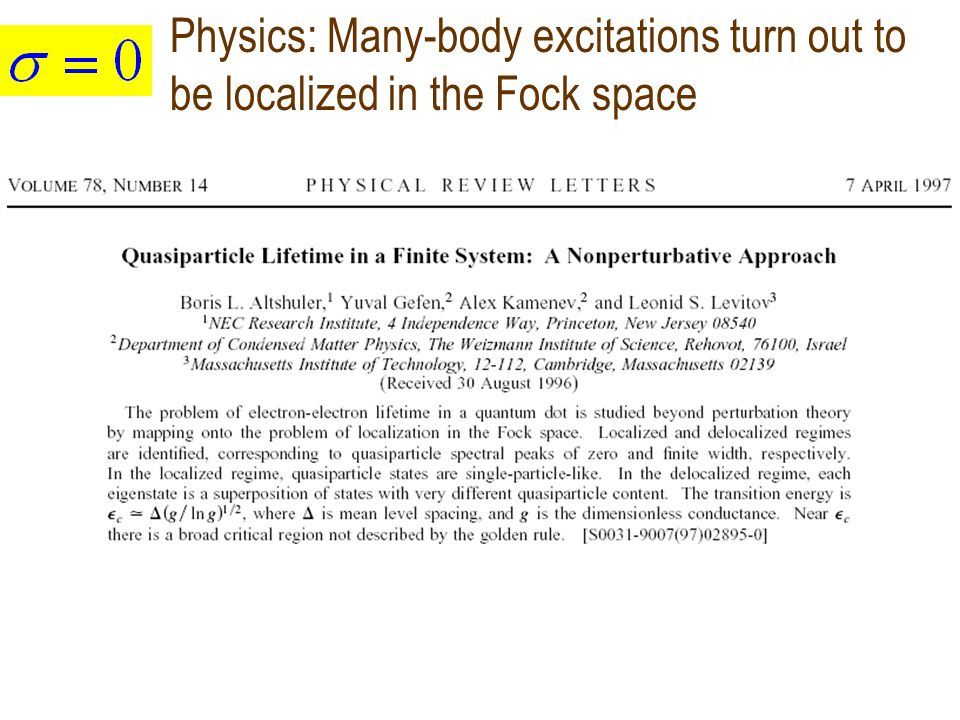 Physics: Many-body excitations turn out to be localized in the Fock space
